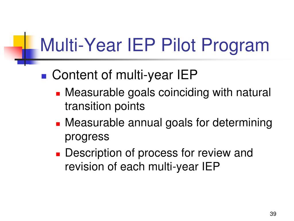 Multi-Year IEP Pilot Program