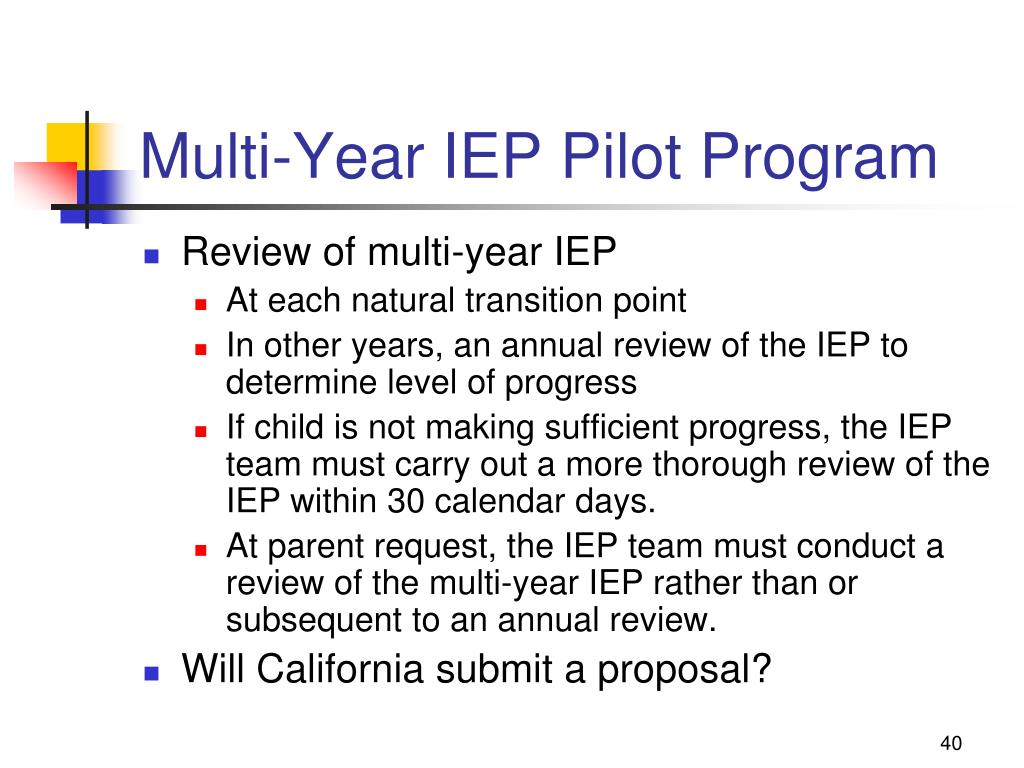 Multi-Year IEP Pilot Program