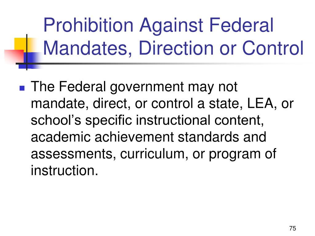 Prohibition Against Federal Mandates, Direction or Control