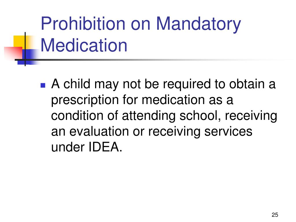 Prohibition on Mandatory Medication