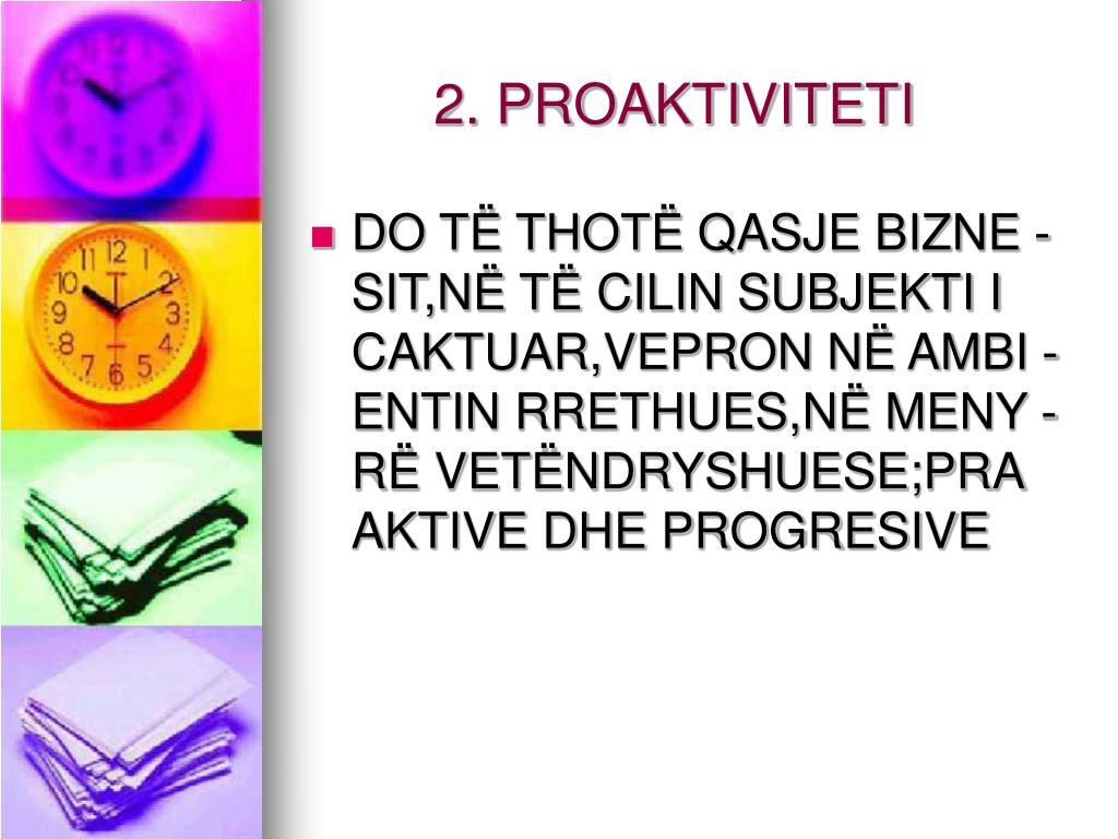 2. PROAKTIVITETI