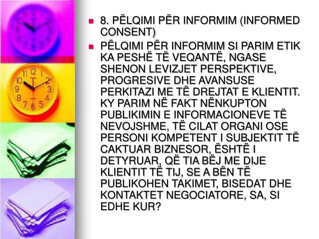 8. PËLQIMI PËR INFORMIM (INFORMED CONSENT)