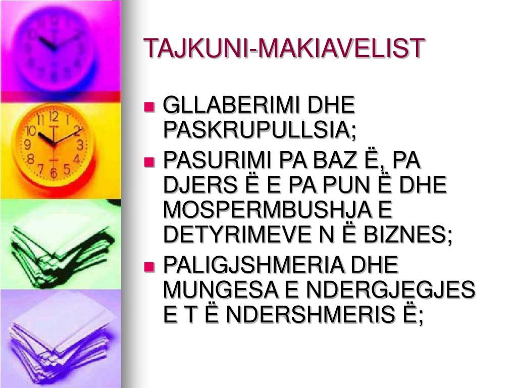 TAJKUNI-MAKIAVELIST