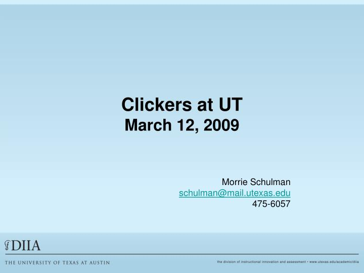 Clickers at ut march 12 2009 l.jpg