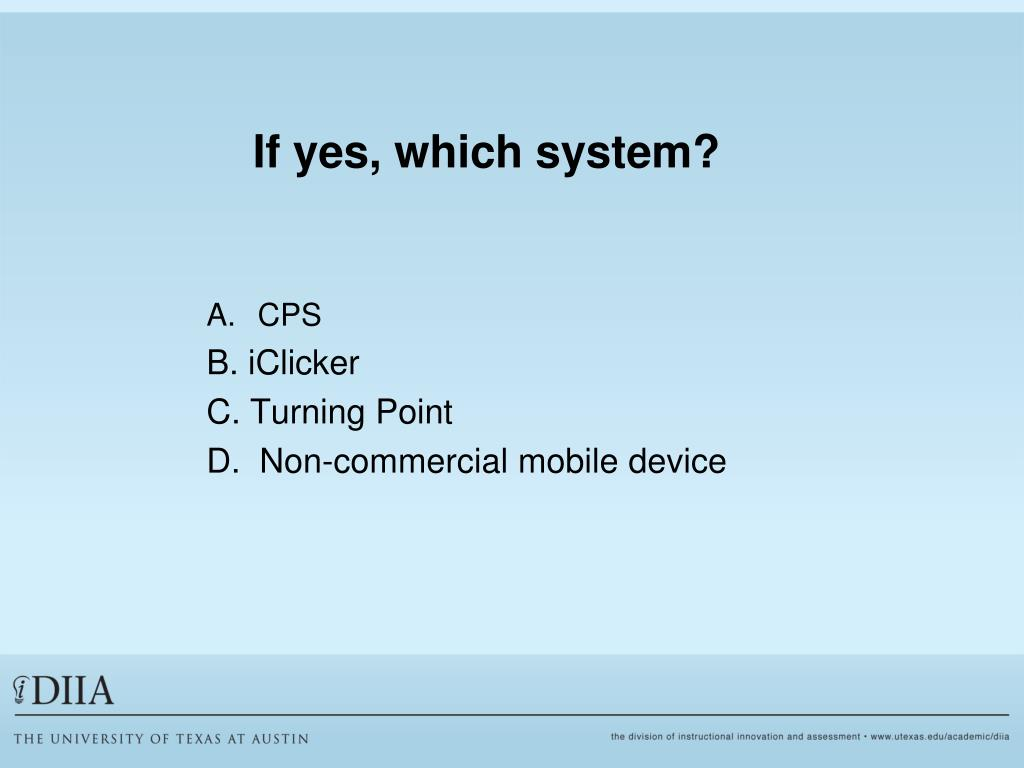 If yes, which system?