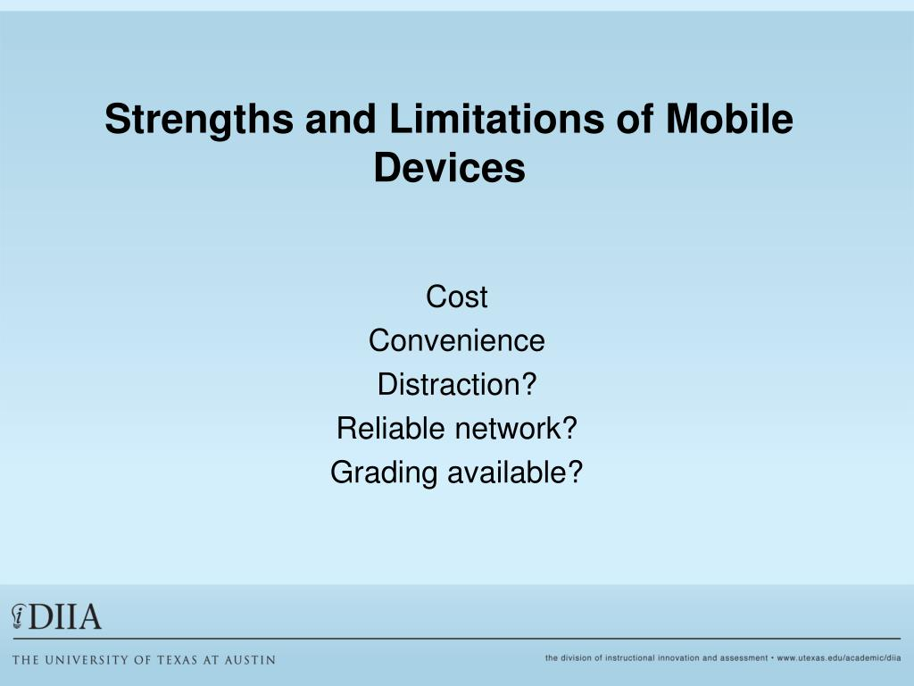 Strengths and Limitations of Mobile Devices