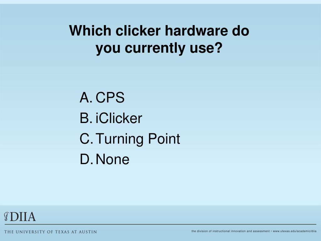 Which clicker hardware do