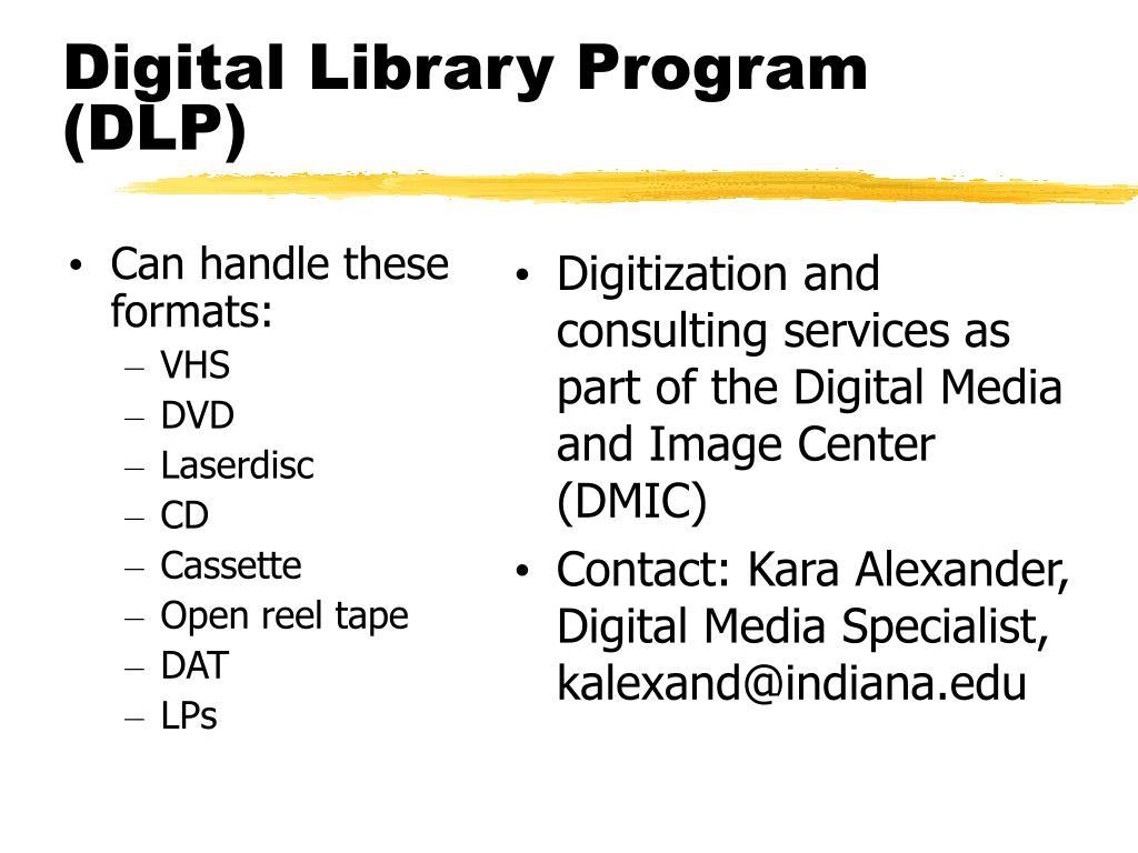 Digital Library Program (DLP)