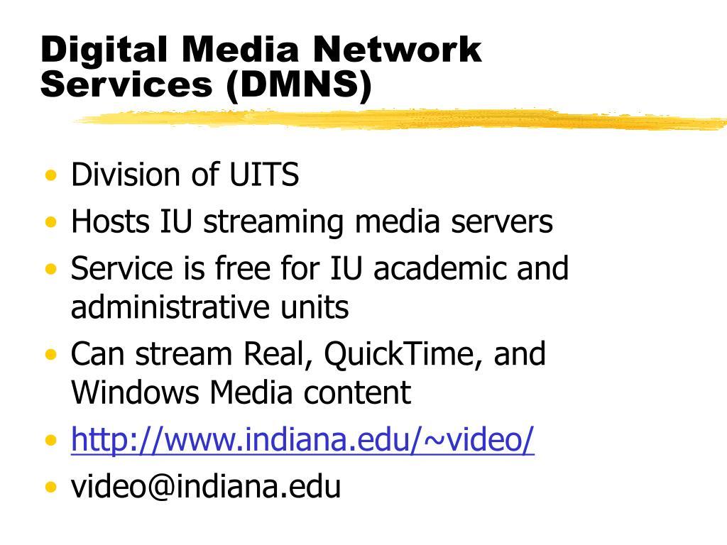 Digital Media Network Services (DMNS)