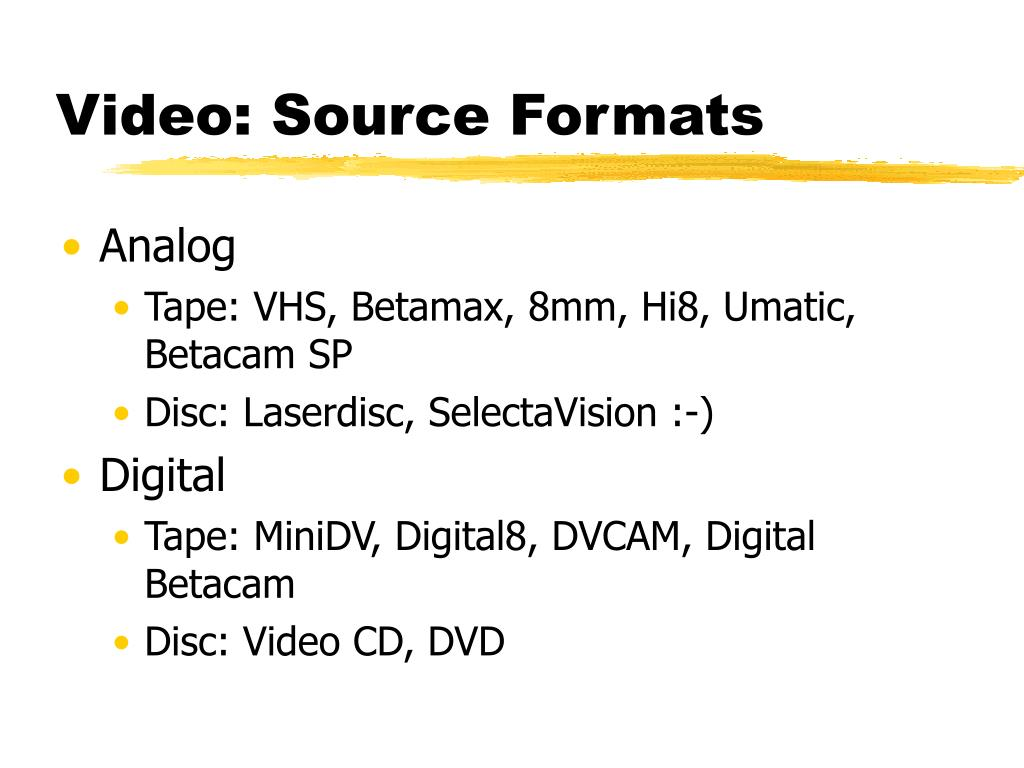Video: Source Formats