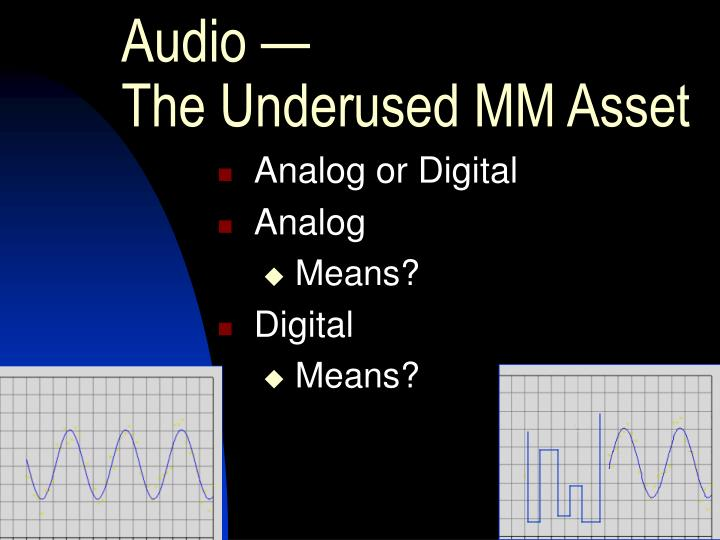 Audio the underused mm asset3