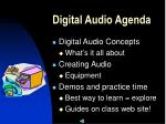 digital audio agenda