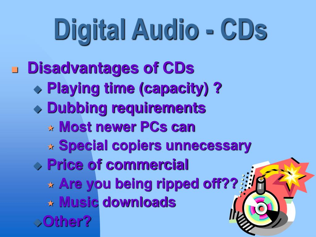 Digital Audio - CDs