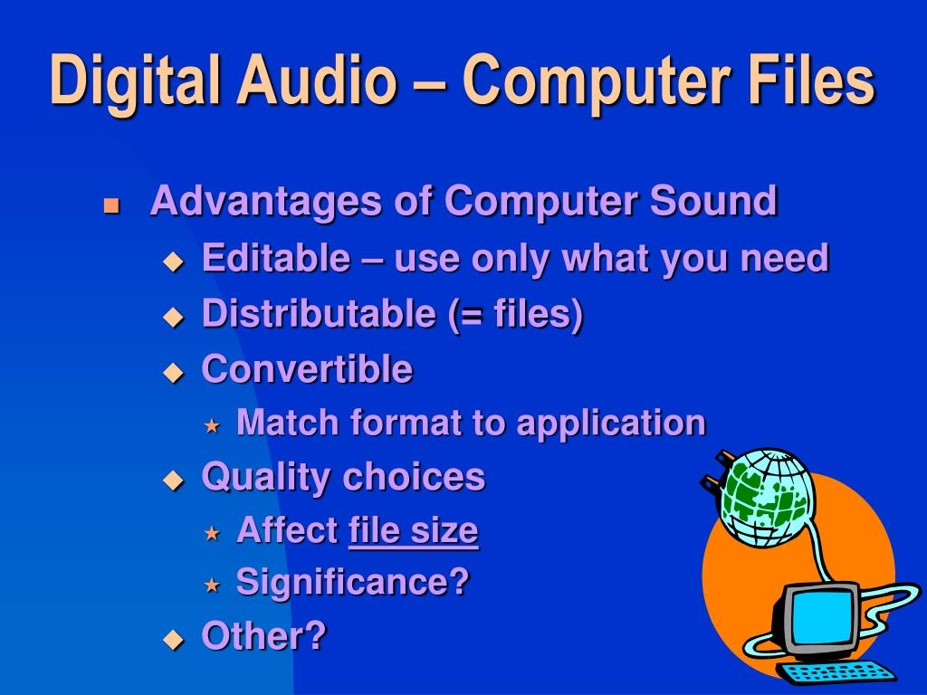 Digital Audio – Computer Files