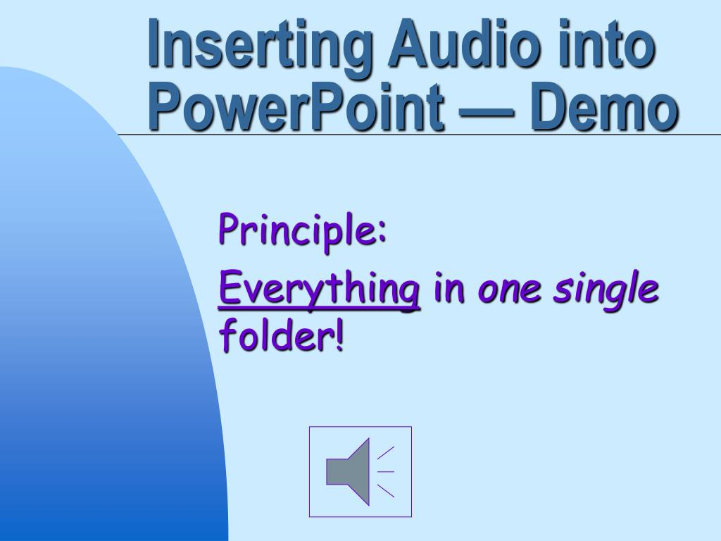 Inserting Audio into PowerPoint — Demo
