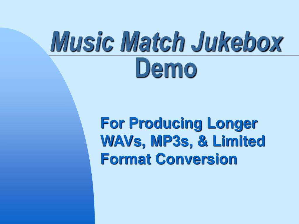 Music Match Jukebox