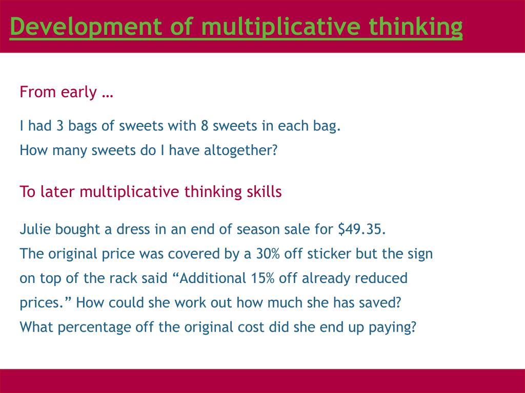 Development of multiplicative thinking
