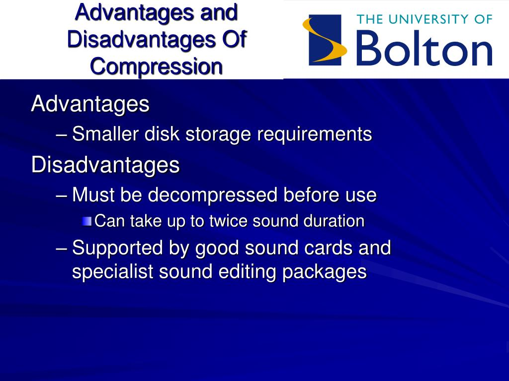 Advantages and Disadvantages Of Compression