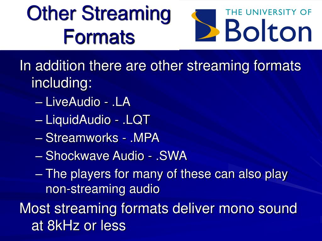Other Streaming Formats