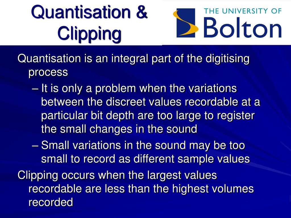 Quantisation & Clipping