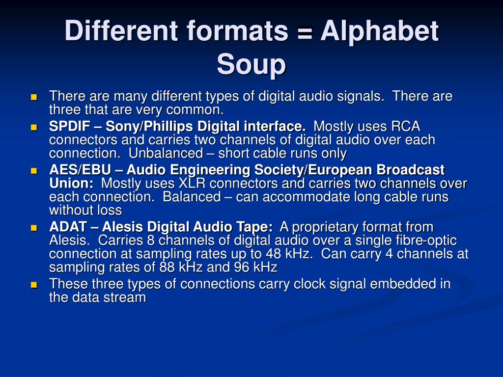 Different formats = Alphabet Soup