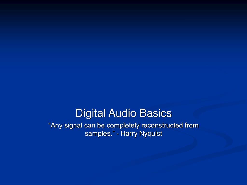 Digital Audio Basics