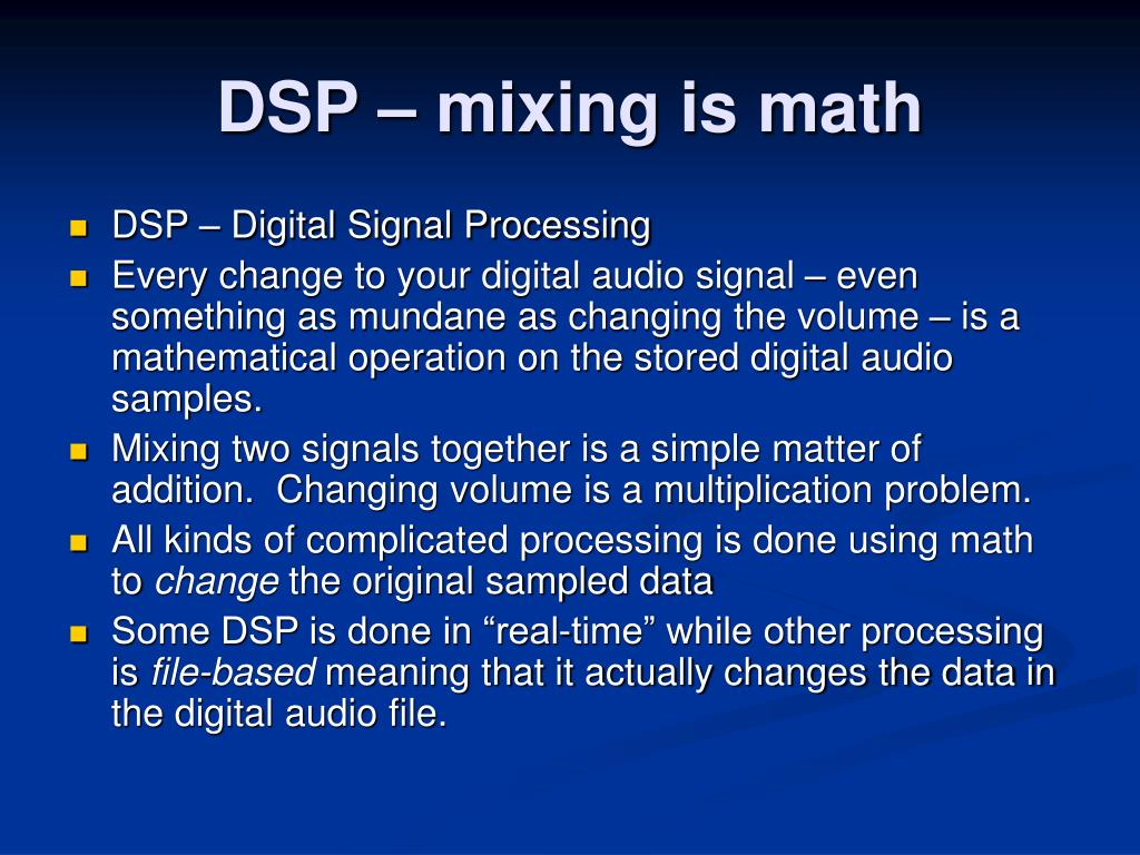DSP – mixing is math