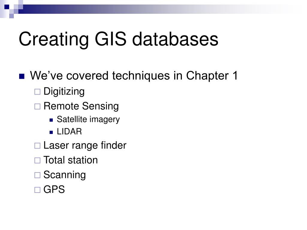Creating GIS databases