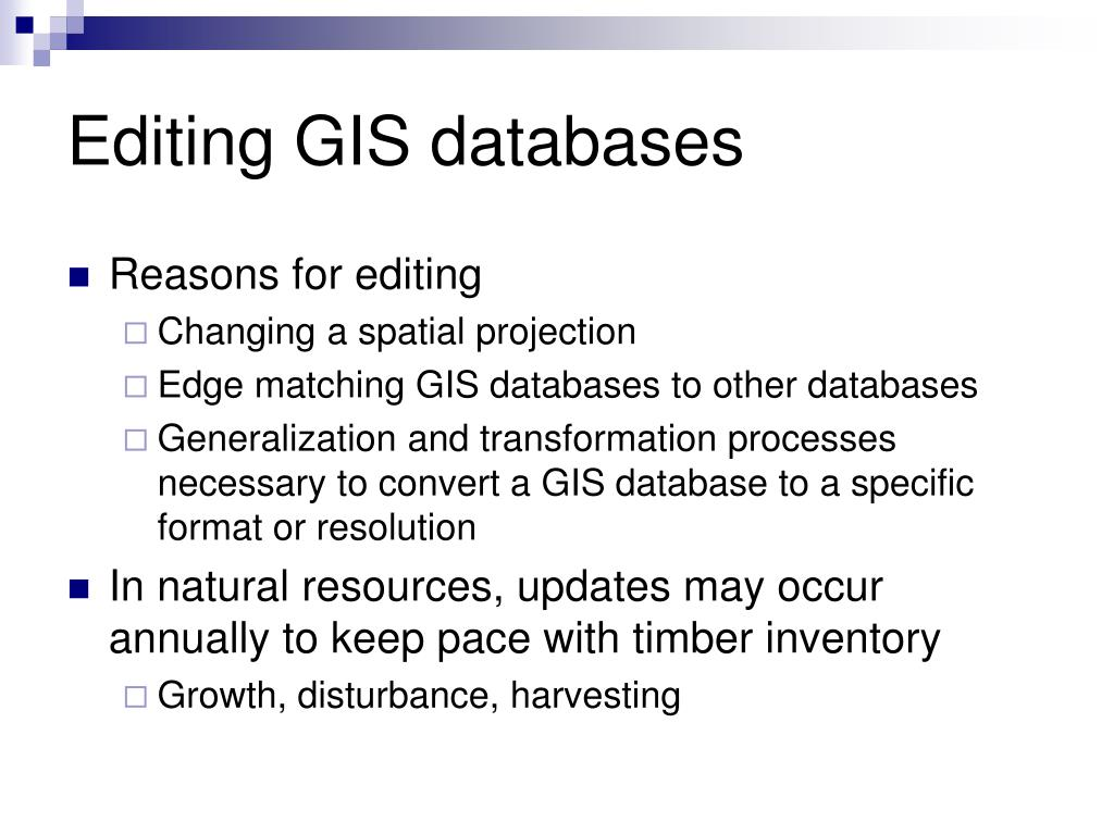 Editing GIS databases