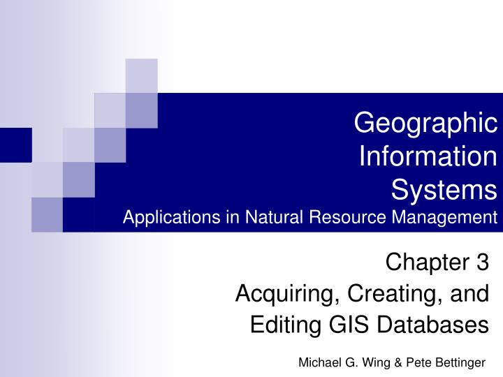 Geographic information systems applications in natural resource management l.jpg
