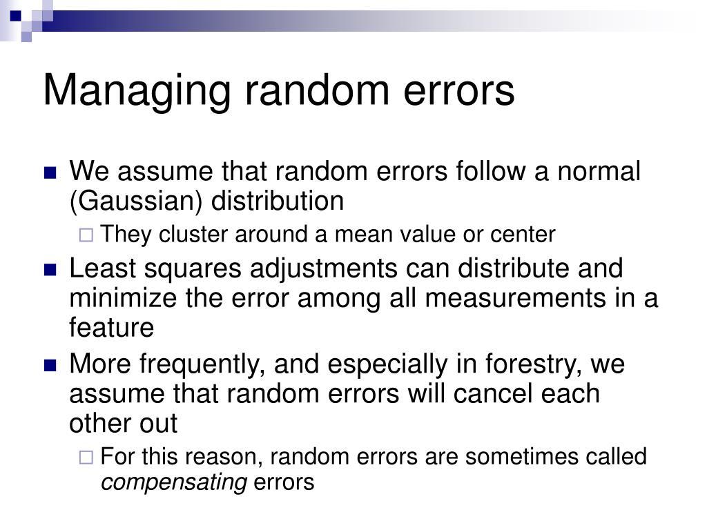 Managing random errors