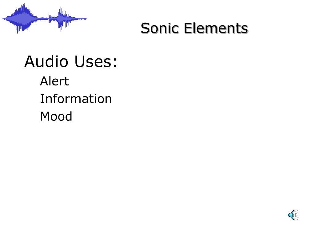 Audio Uses: