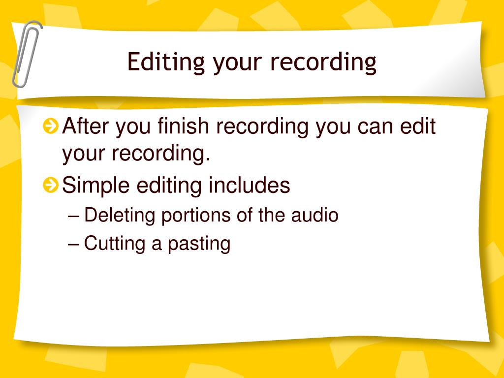 Editing your recording