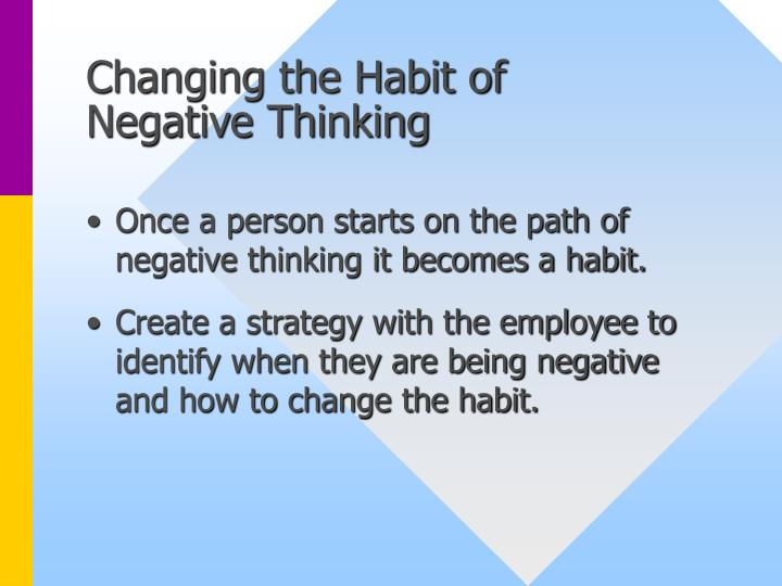 Changing the Habit of