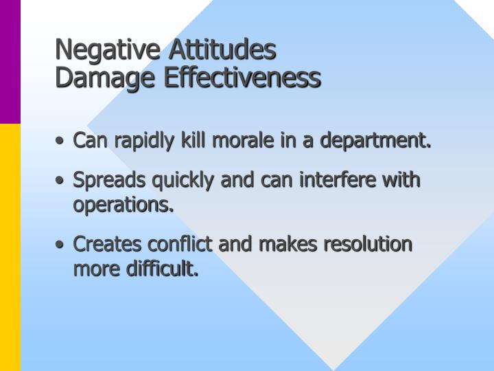 Negative attitudes damage effectiveness