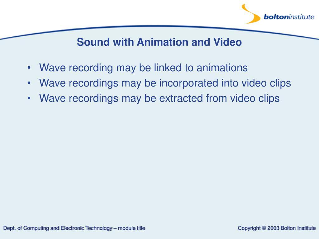 Sound with Animation and Video