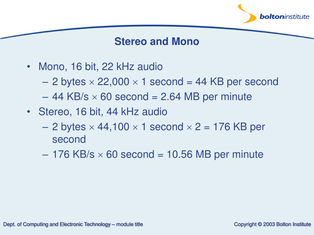 Stereo and Mono