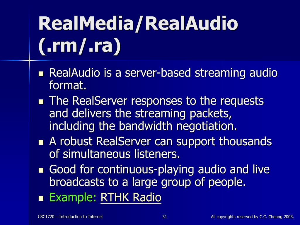 RealMedia/RealAudio (.rm/.ra)