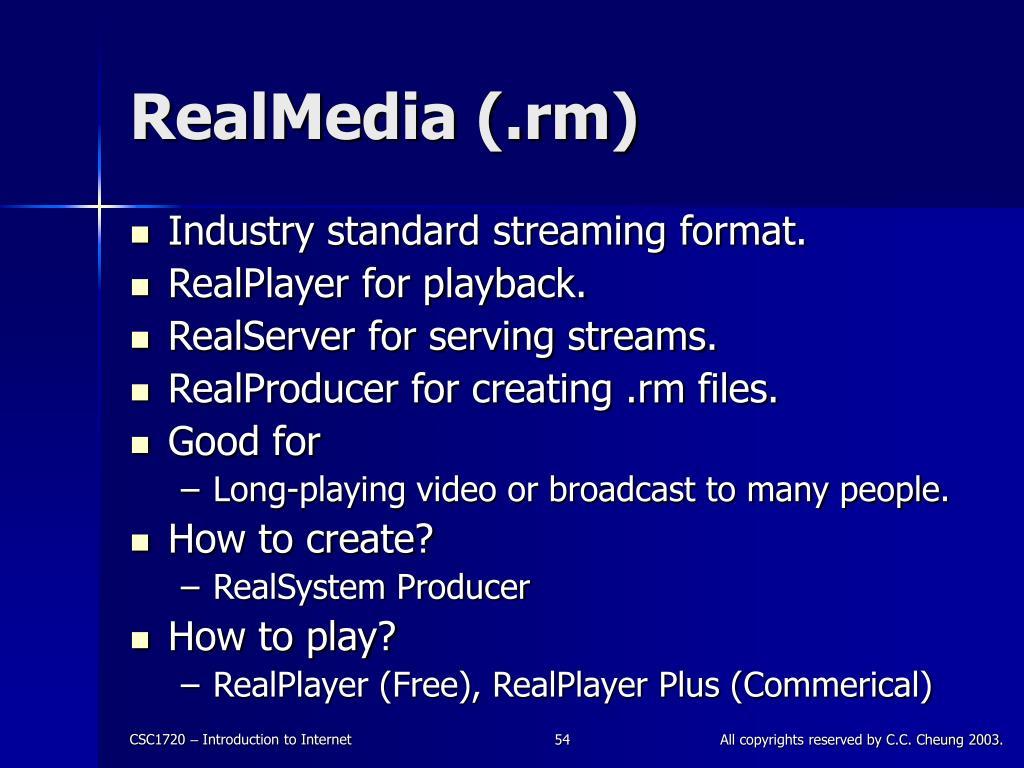 RealMedia (.rm)