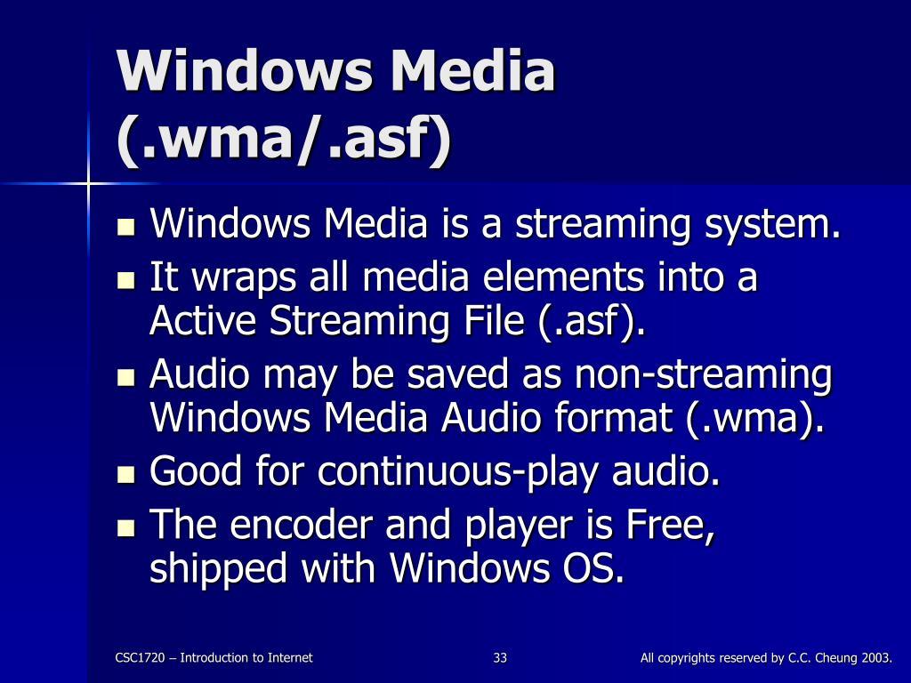 Windows Media (.wma/.asf)
