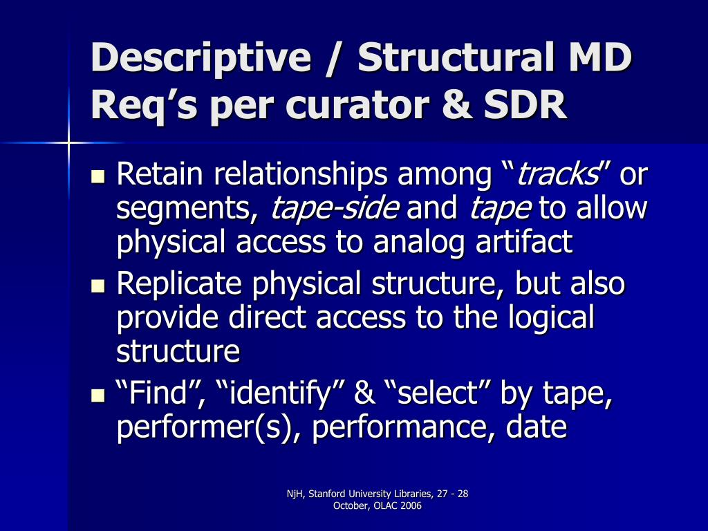 Descriptive / Structural MD Req's per curator & SDR