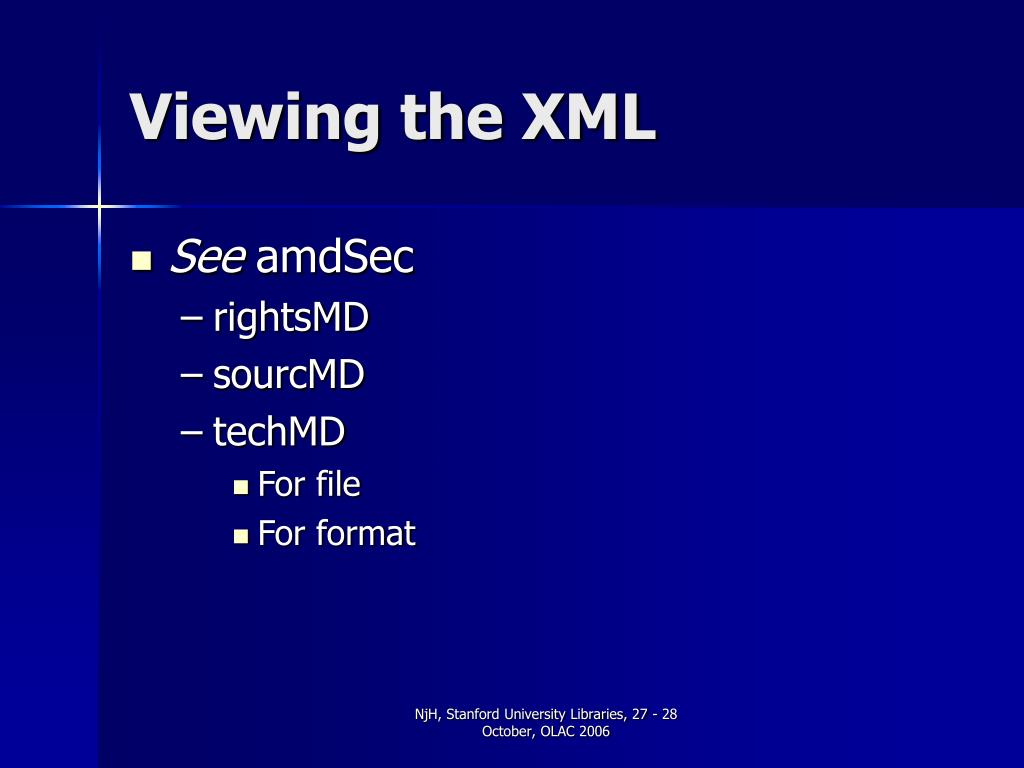 Viewing the XML