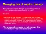 managing risk of empiric therapy