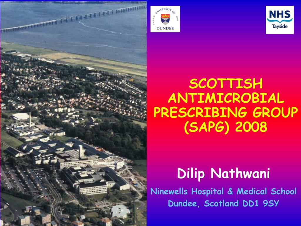 SCOTTISH ANTIMICROBIAL PRESCRIBING GROUP (SAPG) 2008