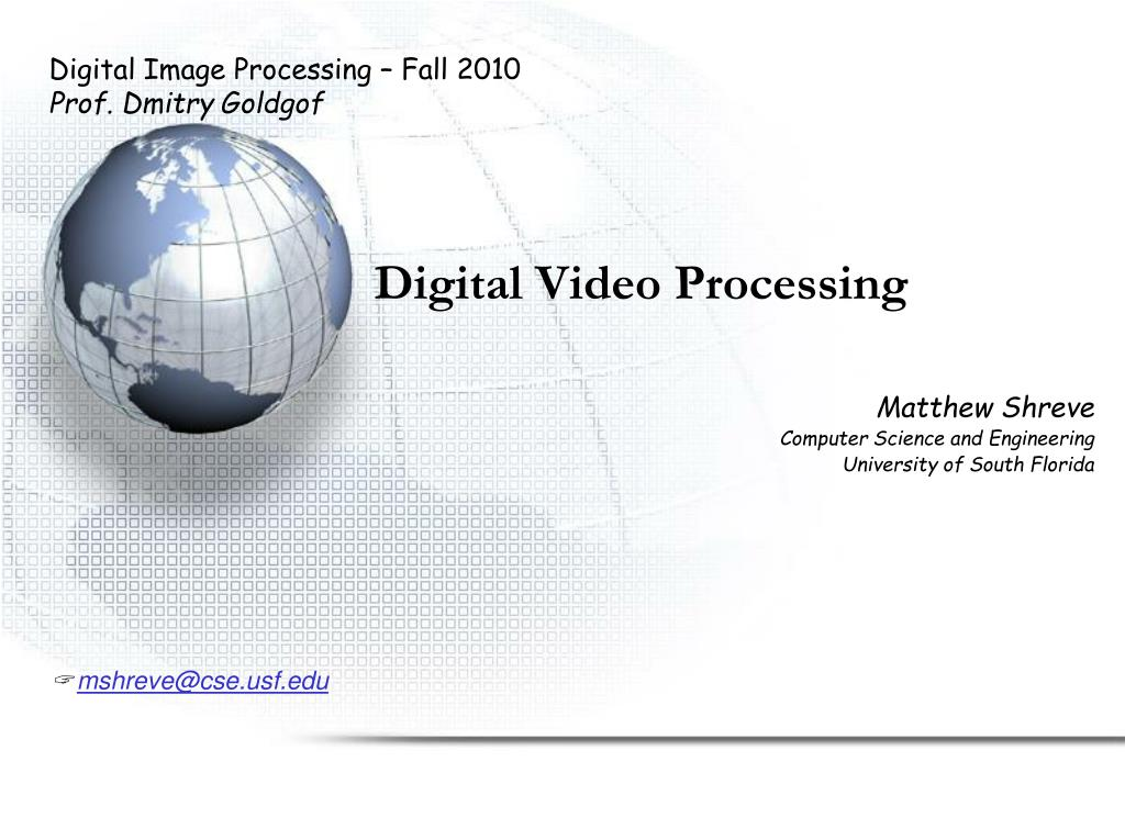 Digital Image Processing – Fall 2010