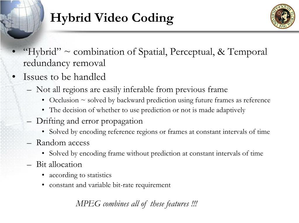 Hybrid Video Coding