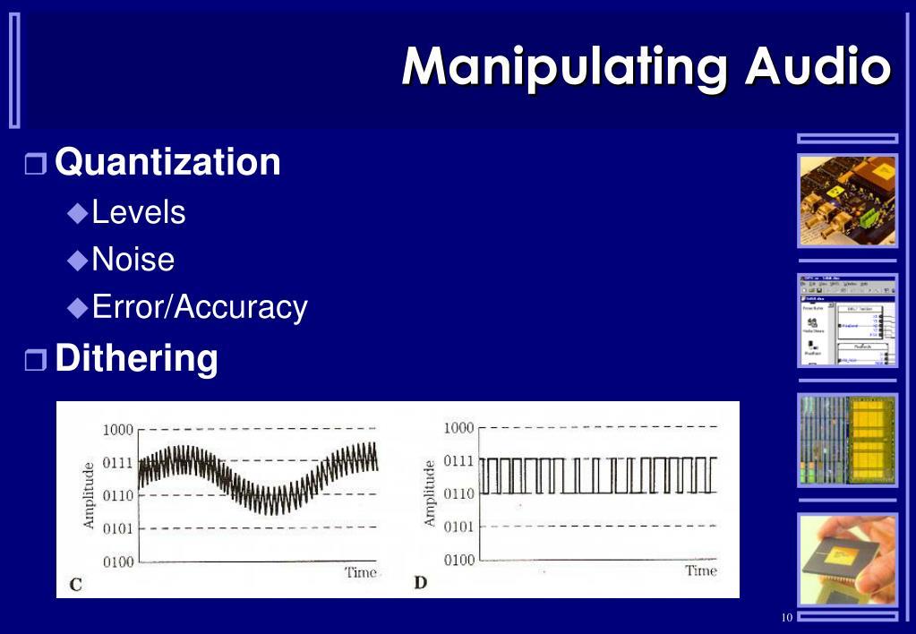 Manipulating Audio