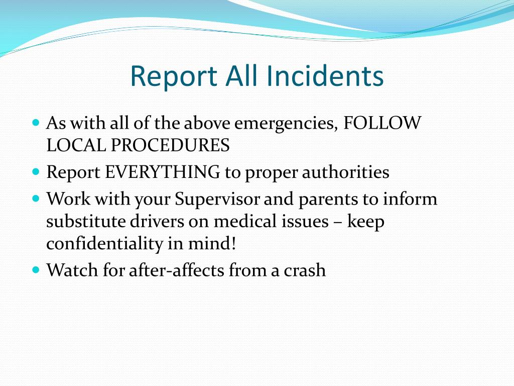 Report All Incidents