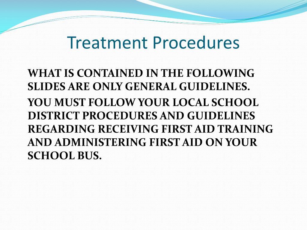 Treatment Procedures