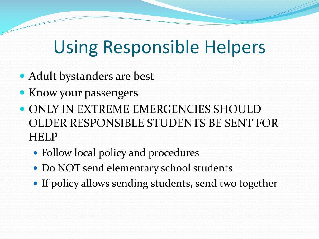 Using Responsible Helpers